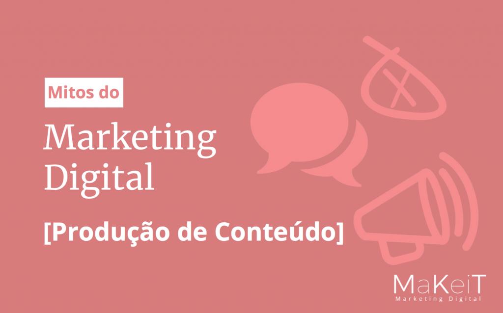 eBook Mitos do Marketing Digital - Produção de Conteúdo
