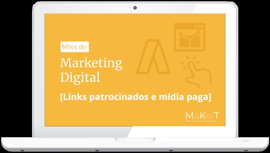 eBook Mitos do Marketing Digital - Links Patrocinados e Mídia Paga